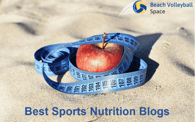 The Best Sports Nutrition Blogs for Ambitious Beach Volleyball Players